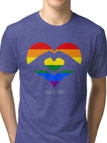 Love Is Love LGBT Rainbow Heart  Tri-blend T-Shirt