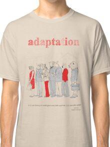 adaptation Classic T-Shirt