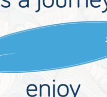 Life is a journey - surf waves Sticker