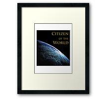 Citizen of the World Framed Print