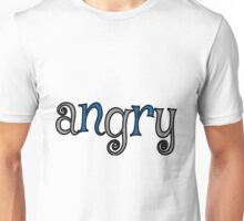 angry Unisex T-Shirt
