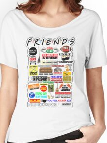 Friends TV Sayings Women's Relaxed Fit T-Shirt