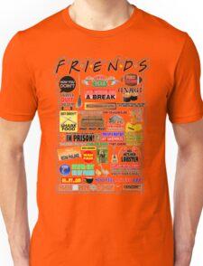 Friends TV Sayings Unisex T-Shirt