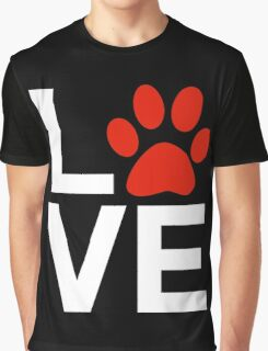 Love Dogs and/or Cats Graphic T-Shirt