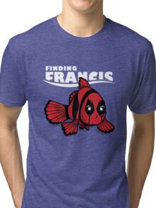 Finding Francis Tri-blend T-Shirt