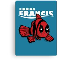 Finding Francis Canvas Print