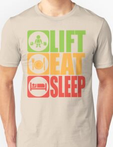LIFT, EAT, SLEEP Unisex T-Shirt