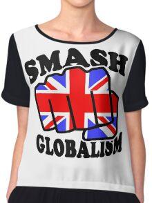 SMASH GLOBALISM - UK  Chiffon Top