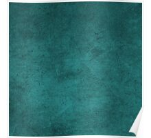 Distressed Teal Blue Green Style Poster