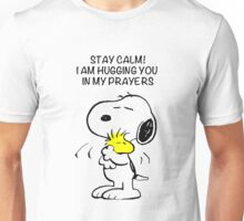 Stay calm! I am hugging you in my prayers  Unisex T-Shirt