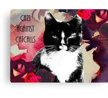 Cats against Catcalls Canvas Print