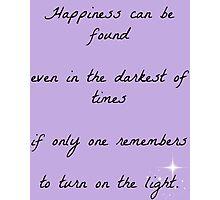 Turn on the Light Photographic Print