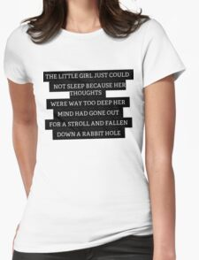 Wonderland Quote Womens Fitted T-Shirt