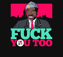 Fuck You Too Unisex T-Shirt