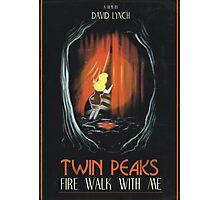Fire Walk With Me alt Movie Poster Photographic Print