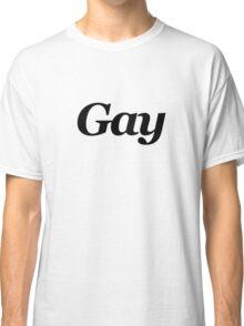 Gay Classic T-Shirt