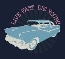 Live fast, die young One Piece - Long Sleeve