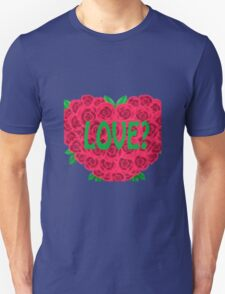 Love? - TShirts & Hoodies  Unisex T-Shirt