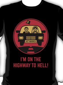 Just Married – I'm On The Highway To Hell (3C) T-Shirt