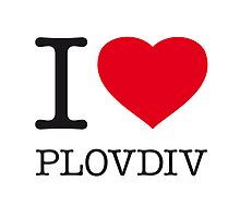 I ♥ PLOVDIV by eyesblau