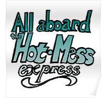 Hot Mess! Poster