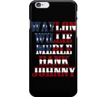 Waylon Jennings Willie Nelson Merle Haggard Hank Williams Johnny Cash  iPhone Case/Skin