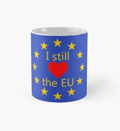I still love the EU Mug
