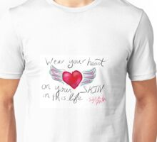 Wear Your Heart on Your Skin - Sylvia Plath Quote Unisex T-Shirt