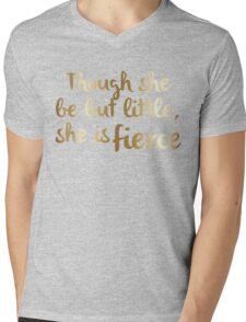 Though she be but little, she is fierce (Gold) Mens V-Neck T-Shirt