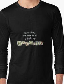 Naughty Black Long Sleeve T-Shirt