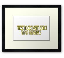 Words to live by Framed Print