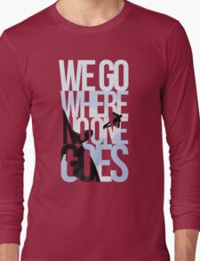 Where No One Goes Long Sleeve T-Shirt