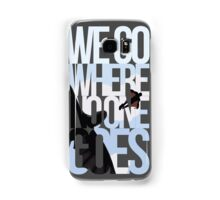 Where No One Goes Samsung Galaxy Case/Skin