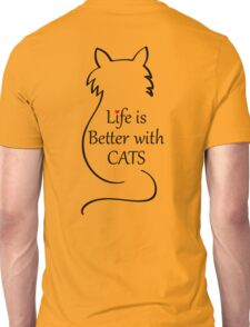 Life is better with Cats Tshirt Unisex T-Shirt