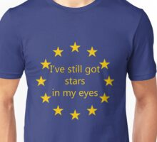 I've still got stars in my eyes, EU Unisex T-Shirt