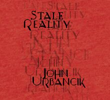 Stale Reality by John Urbancik Tri-blend T-Shirt