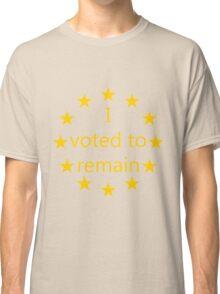 I voted to remain, EU Classic T-Shirt