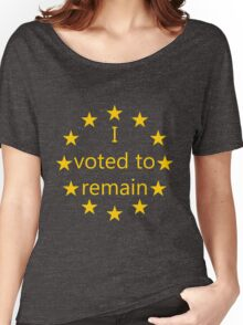 I voted to remain, EU Women's Relaxed Fit T-Shirt