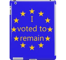 I voted to remain, EU iPad Case/Skin