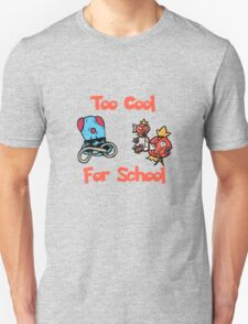 Too Cool For School T-Shirt