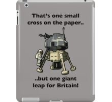 One small cross on the paper, but one giant leap for Britain iPad Case/Skin