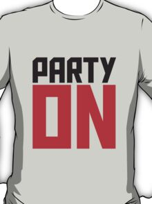 Party On Logo T-Shirt