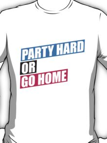 Party Hard or Go Home Logo T-Shirt