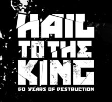 Hail to the King Textless Sticker