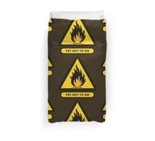 Caution: Try Not To Die Duvet Cover