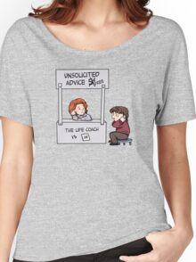 unsolicited advice  Women's Relaxed Fit T-Shirt