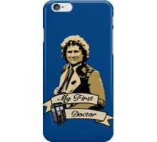My first Doctor (Who) sixth 6th Colin Baker iPhone Case/Skin