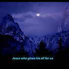 """""""Jesus who gives all to us"""" by Norma-jean Morrison"""