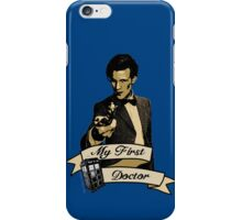 My first Doctor (Who) Eleventh 11th Matt Smith iPhone Case/Skin
