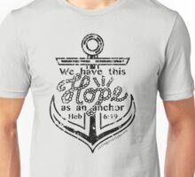 Hope is an Anchor Unisex T-Shirt